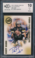 Drew Brees 2001 Press Pass SE Autographs Bronze #7 (BCCG 10) at PristineAuction.com