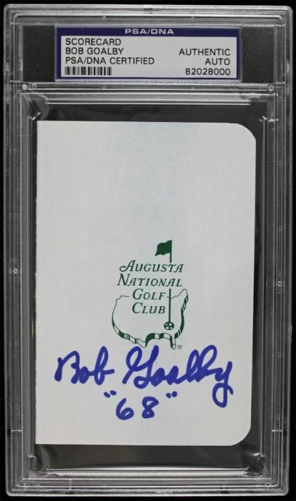 "Bob Goalby Signed Augusta National Golf Club Scorecard Inscribed ""68"" (PSA Encapsulated) at PristineAuction.com"