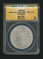 1888 Morgan Silver Dollar, VAM-11A Doubled Ear Top 100 (ANACS AU55 Details) at PristineAuction.com