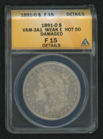 1891-O Morgan Silver Dollar, VAM-3A1 Weak E Hot 50 (ANACS F15 Details) at PristineAuction.com