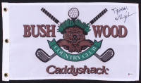 "Chevy Chase Signed ""Caddyshack"" Bushwood Country Club Pin Flag Inscribed ""Ty Webb"" (Beckett COA) at PristineAuction.com"