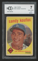 Sandy Koufax 1959 Topps #163 (BCCG 7) at PristineAuction.com