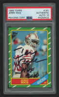 "Jerry Rice Signed 1986 Topps #161 RC Inscribed ""HOF 2000"" (PSA Encapsulated) at PristineAuction.com"