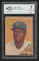 Lou Brock 1962 Topps #387 RC (BCCG 7) at PristineAuction.com