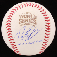 "Theo Epstein Signed 2016 World Series Logo Baseball Inscribed ""We Did Not Suck"" (Schwartz COA) at PristineAuction.com"
