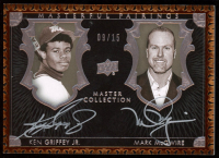Ken Griffey Jr. / Mark McGwire 2016 Upper Deck All-Time Greats Master Collection Masterful Pairings Autographs #MPMG at PristineAuction.com