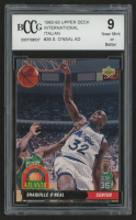 Shaquille O'Neal 1992-93 Upper Deck International Italian #35 (BCCG 9) at PristineAuction.com