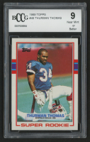 Thurman Thomas 1989 Topps #45 RC (BCCG 9) at PristineAuction.com