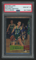Bob Cousy Signed 1957-58 Topps #17 RC (PSA Encapsualted) at PristineAuction.com