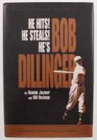 "Bob Dillinger Signed ""He Hits! He Steals! He's Bob Dillinger"" Hardcover Book (PSA COA) at PristineAuction.com"