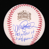 "Ryne Sandberg Signed 2016 World Series Baseball Inscribed ""Holy Cow It Happened"" (TriStar Hologram) at PristineAuction.com"