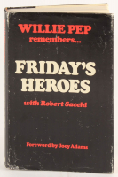 "Willie Pep Signed ""Friday's Heroes: Willie Pep Remembers..."" Hard-Cover Book Inscribed ""A Swell Gal - Keep Punching O.K."", ""With Love"" & ""10/30/83"" (PSA COA) at PristineAuction.com"