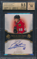 Patrick Kane 2007-08 SP Authentic Sign of the Times #STPK (BGS 9.5) at PristineAuction.com