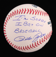 "Pete Rose Signed OML Baseball Inscribed ""I'm Sorry I Bet on Baseball"" (Fiterman Sports Hologram) at PristineAuction.com"