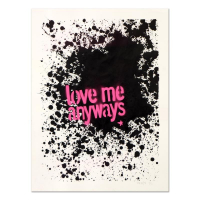 """Padhia Avocado Signed """"Love Me Anyways"""" 18x24 Hand Painted Unique Variation Silkscreen #7/12 at PristineAuction.com"""
