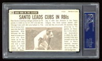 Ron Santo Signed 1964 Topps Giants #58 (PSA Encapuslated) at PristineAuction.com