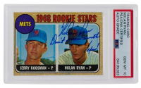"Nolan Ryan Signed 1968 Topps #177 Rookie Stars Inscribed ""Don't Mess With Texas!"" (PSA Encapsulated) at PristineAuction.com"