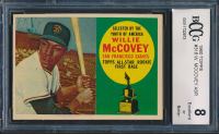 Willie McCovey 1960 Topps #316 ASR RC (BCCG 8) at PristineAuction.com