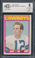Roger Staubach 1972 Topps #200 RC (BCCG 8) at PristineAuction.com