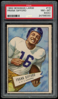 Frank Gifford 1952 Bowman Large #16 RC (PSA 8)(OC) at PristineAuction.com