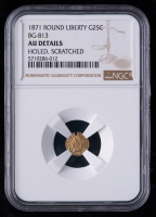1871 Round Liberty California Fractional 25C Gold Coin (NGC AU Details) at PristineAuction.com