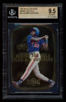 Vladimir Guerrero 1997 Metal Universe Mining for Gold #4 (BGS 9.5) at PristineAuction.com