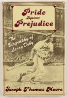 "Larry Doby Signed ""Pride Against Prejudice"" Paperback Book Inscribed ""Best Wishes"" (JSA COA) at PristineAuction.com"