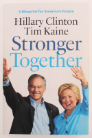 """Hillary Clinton & Tim Kaine Signed """"Stronger Together"""" Paperback Book (JSA LOA) at PristineAuction.com"""