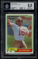 Joe Montana 1981 Topps #216 RC (BGS 8.5) at PristineAuction.com