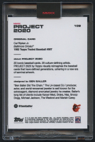 Cal Ripken Jr. Topps Project 2020 #109 by Ben Baller (Project 2020 Encapsulated) at PristineAuction.com