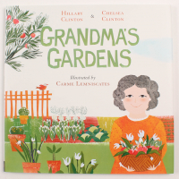 "Hillary Clinton & Chelsea Clinton Signed ""Grandma's Gardens"" Hard-Cover Book (Premiere Collectibles COA) at PristineAuction.com"