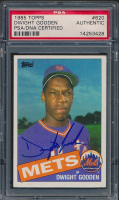 """Dwight """"Doc"""" Gooden Signed 1985 Topps #620 RC (PSA Encapsulated) at PristineAuction.com"""