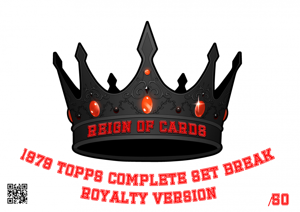 Reign of Cards Mystery Box - Topps 1979 Complete Set Break ROYALTY VERSION at PristineAuction.com