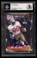 Jerry Rice Signed 1991 Pro Set #11 (BGS Encapsulated) at PristineAuction.com