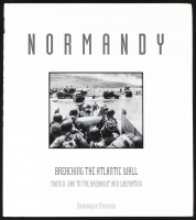 """""""Normandy: Breaching the Atlantic Wall from D-Day to the Breakout and Liberation"""" Hard-Cover Book Signed by (10) with Bud Anderson, Bryan J. Sperry, Robert Curl (PSA LOA) at PristineAuction.com"""
