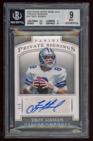 Troy Aikman 2015 Panini Super Bowl XLIX Private Signings #TA (BGS 9) at PristineAuction.com