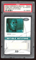 Greg Jones 2004 Hot Prospects Notable Notations #GJ Proof (PSA Encapsulated) at PristineAuction.com