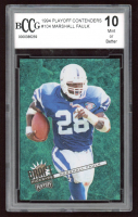 Marshall Faulk 1994 Playoff Contenders #104 RC (BCCG 10) at PristineAuction.com