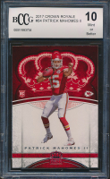 Patrick Mahomes II 2017 Crown Royale #84 RC (BCCG 10) at PristineAuction.com