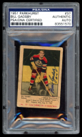 Bill Gadsby Signed 1951-52 Parkhurst #37 RC (PSA Encapsulated) at PristineAuction.com