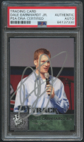 Dale Earnhardt Jr. Signed 2013 Press Pass #99 OT (PSA Encapsulated) at PristineAuction.com