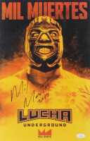 """Mil Muertes Signed """"Lucha Underground"""" 11x17 Photo Inscribed """"2017"""" (JSA COA) at PristineAuction.com"""