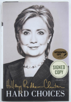 """Hillary Clinton Signed """"Hard Choices"""" Hardcover Book (JSA COA) at PristineAuction.com"""