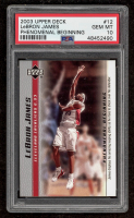 LeBron James 2003-04 Upper Deck Phenomenal Beginning #12 (PSA 10) at PristineAuction.com