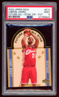LeBron James 2003-04 Upper Deck SE Die Cut Future All-Stars #E15 RC (PSA 9) at PristineAuction.com