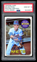 "Nolan Ryan Signed 1969 Topps #533 Inscribed ""324 Wins"", ""5,714 K's"", ""HOF 99"" & ""7 No Hitters"" (PSA Encapsulated) at PristineAuction.com"