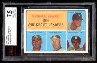 1961 Topps #49 NL Strikeout Leaders / Don Drysdale / Sandy Koufax / Sam Jones / Ernie Broglio (BVG 7.5) at PristineAuction.com