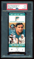 2001 Dolphins vs. Patriots Game Ticket Stub (PSA 4) at PristineAuction.com