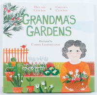 "Hillary Clinton & Chelsea Clinton Signed ""Grandma's Gardens"" Hard-Cover Book (Beckett COA) at PristineAuction.com"