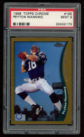 Peyton Manning 1998 Topps Chrome #165 RC (PSA 9) at PristineAuction.com